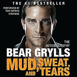 Mud, Sweat, and Tears
