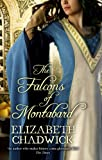 Front cover for the book The Falcons of Montabard by Elizabeth Chadwick