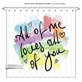 Minicoso ShowerCurtain all of me loves all of you romantic love quote note as greeting card postcard poster sticker Polyester Fabric Bathroom Shower Curtain