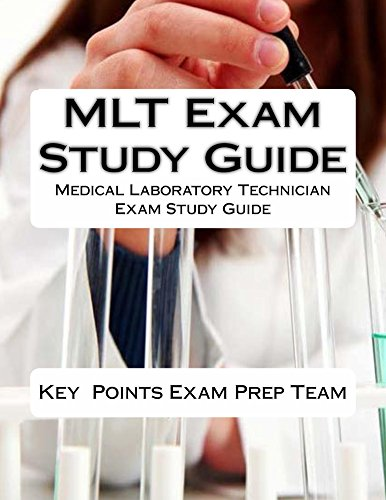 MLT Exam Study Guide (Mlt Study Guide)