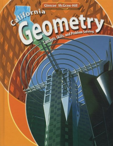 California Geometry: Concepts, Skills, and Problem Solving