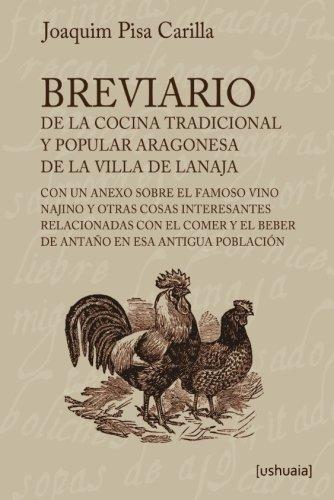 Breviario de la cocina tradicional y popular aragonesa de la villa de Lanaja (Spanish Edition) [Joaquim Pisa Carilla] (Tapa Blanda)