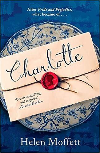 Charlotte: The perfect gift for any Austen fan (21st Century Jane Austen):  Amazon.co.uk: Moffett, Helen: 9781838770754: Books