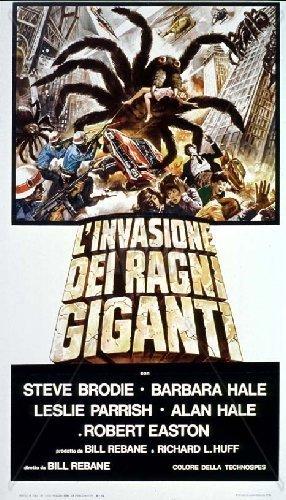 L Invasion des araignées géantes   The Giant Spider Invasion Invasion of  the Giant Spiders La invasión de las arañas gigantes Origine Italienne, ... 29179646163b