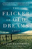 The Flicker of Old Dreams: A Novel