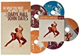 """Do What You Want, Be What You Are: The Music of Daryl Hall & John Oates (4 CD Set plus Bonus Disc, """"Live '05"""")"""