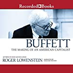 Buffett: The Making of an American Capitalist | Roger Lowenstein