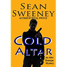 Cold Altar: An Alex Bourque Mystery (Small Town PI series)