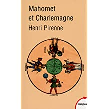 Mahomet et Charlemagne (TEMPUS t. 619) (French Edition)