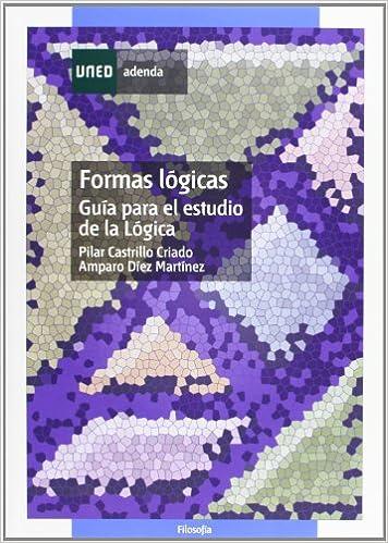 Pilar CASTRILLO CRIADO - Formas Lógicas. Guía Para El Estudio De La Lógica