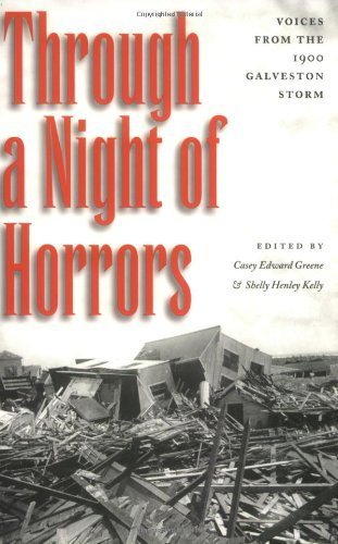 Through a Night of Horrors: Voices from the 1900 Galveston Storm - Mall Shopping Galveston