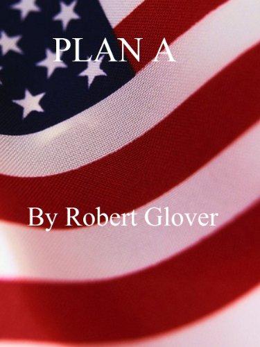 Plan A by [Glover, Robert]