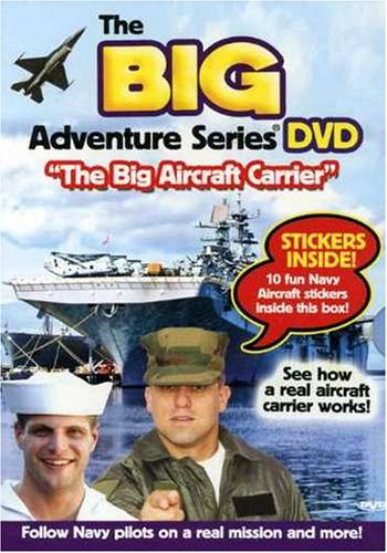 Child Carrier 2007 (The Big Adventure Series: The Big Aircraft Carrier)