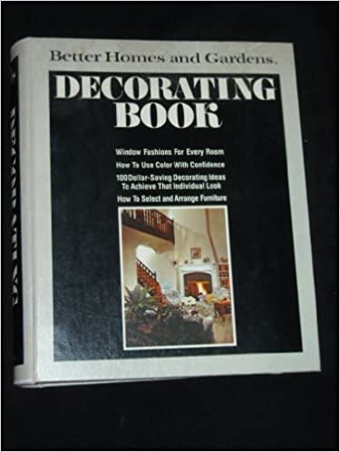 Attirant Better Homes And Gardens Decorating Book: Editor: 9780696000911:  Amazon.com: Books