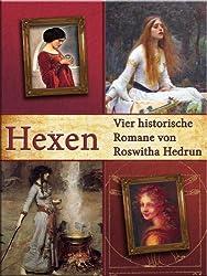 Hexen: Vier historische Romane (German Edition)