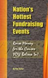 Nation's Hottest Fundraising Events, Pat Seiler, 069200890X