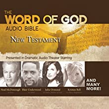 The Word of God Audio Bible: New Testament Audiobook by  Revised Standard Version Narrated by  full cast