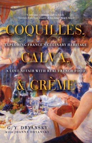 Coquilles, Calva and Crème: Exploring France