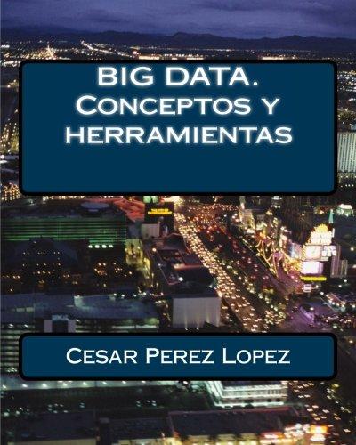 BIG DATA. Conceptos y herramientas (Spanish Edition) pdf epub