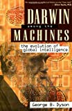 Darwin among the Machines, George B. Dyson, 0738200301