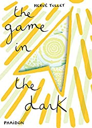 The Game in the Dark (Tullet Game Series)