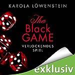 Verlockendes Spiel (The Black Game 1)   Karola Löwenstein