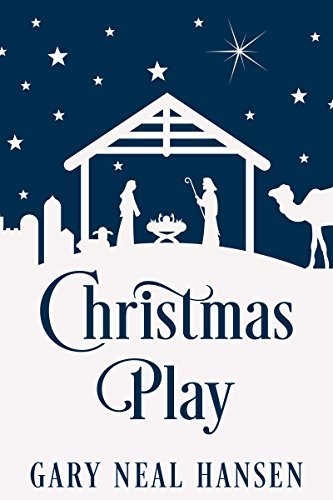 Christmas Play: The Story of the Coming of Jesus, for Production in Churches, Using the Text of the English Standard Version of the Bible