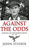 img - for Against the Odds: Survival on the Russian Front, 1944-45 book / textbook / text book