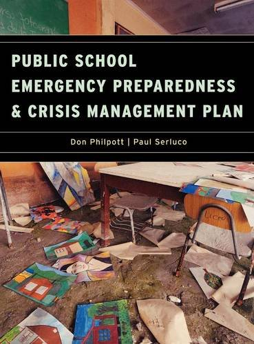 Public School Emergency Preparedness and Crisis Management Plan by Government Institutes