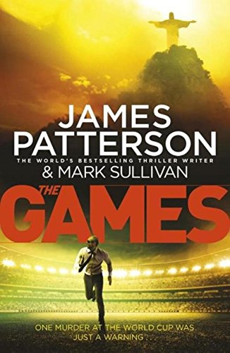 The Games by James Patterson, Mark Sullivan