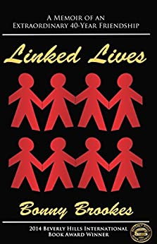 Linked Lives: A memoir of an extraordinary 40-year friendship by [Brookes, Bonny]
