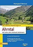 Die schönsten Wanderungen im Ahrntal: Mit Raufers, Rein, Mühlwald, Weißenbach