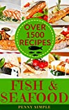 Salmon, Shrimp, Tuna, Fish & Seafood Cookbook (Over 1500 Recipes)