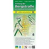 Wandern + Radfahren, Entlang der Bergstraße von Darmstadt bis Heidelberg: Maßstab 1:30.000; reißfest und wetterfest; Mit den zertifizierten ... beschilderten Radwanderwege; UTM-Koordinaten