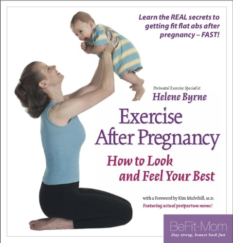 Exercise After Pregnancy How to Look and Feel Your Best