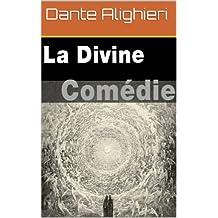 La Divine Comédie (French Edition)