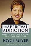 The Approval Addiction: Overcoming Your Need to Please Everyone