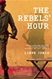The Rebels' Hour, Lieve Joris, 0802144217