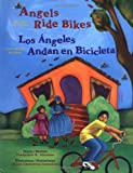 Search : Angels Ride Bikes and Other Fall Poems: Los angeles andan bicicletas (The Magical Cycle of the Seasons Series) (English and Spanish Edition)