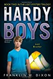 Lost Brother: Book Two in the Lost Mystery Trilogy (Hardy Boys)