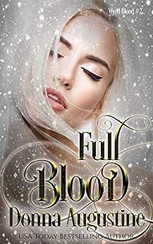Full Blood (Wyrd Blood Book 2) by [Augustine, Donna]