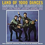 Land of 1000 Dances: Complete Rampart Recordings by Cannibal & the Headhunters