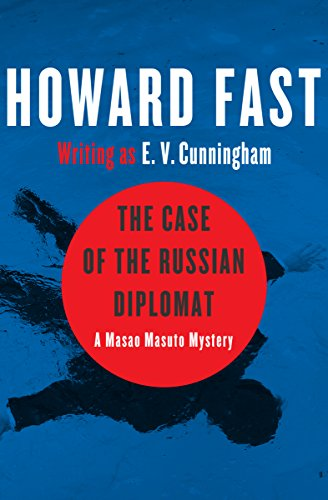 The Case of the Russian Diplomat (The Masao Masuto Mysteries Book 3)