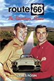 Route 66: The Television Series (Revised Edition)