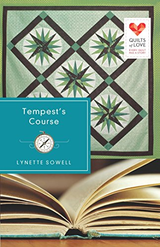 Tempest's Course (Quilts of Love Series Book 13)