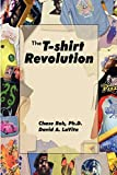 The T-Shirt Revolution: Building Your Business