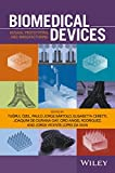 img - for Biomedical Devices: Design, Prototyping, and Manufacturing book / textbook / text book