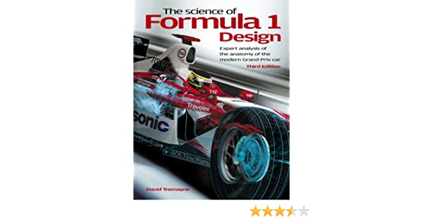 The Science Of Formula 1 Design David Tremayne 9781844257188