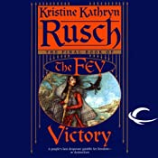 Victory: The Fey, Book 5 | Kristine Kathryn Rusch