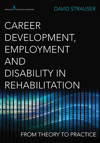 Download Career Development, Employment, and Disability in Rehabilitation: From Theory to Practice Pdf